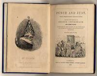 Punch and Judy, Accompanied by the Dialogue of the Puppet-Show, an Account of its Origin and of Puppet Plays in England [Sixth Edition]