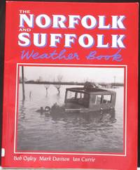 The Norfolk and Suffolk Weather Book (Country Weather)