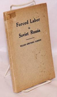 image of Forced Labor in Soviet Russia