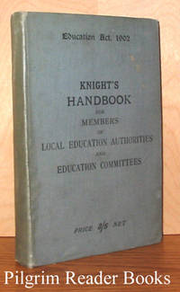 Knight's Handbook for Members of Local Education Authorities and  Education Committees