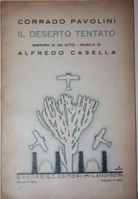 Il Deserto Tentato.  Mistero in Un Atto by  Corrado. (1898-1980)  Music by Alfredo Casella.  Book design by Giulio Cisari Pavolini - Paperback - First edition - 1937 - from White Fox Rare Books and Antiques and Biblio.com