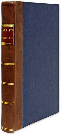 D Justiniani Institutionum Libri Quatuor: The Four Books of Justinian by  Emperor of the East; George Harris Justinian I  - 1811  - from The Lawbook Exchange Ltd (SKU: 70420)