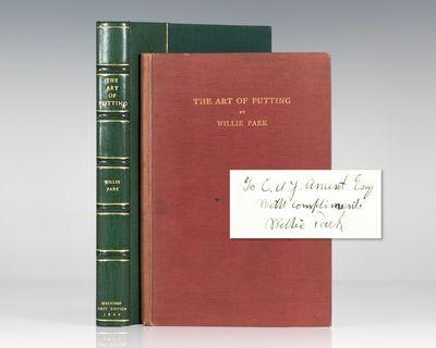 Edinburgh: J. & J. Gray & Company, 1920. First edition of the author's rare book on putting. Octavo,...