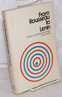 image of From Rousseau to Lenin: Studies in Ideology and Society
