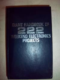 Giant Handbook of 222 Weekend Electronics Projects by Various - Hardcover - 1981 - from Nocturne Books and Music (SKU: 100082)