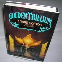 GOLDEN TRILLIUM  (World of the Three Moons, Bk. 3)