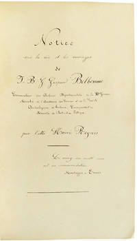 Manuscript Memoire, in French, with Signed Dedication on the Life and Works of J.B.G. Gaspard Belhomme, Curator of the Departmental Archives of Haute Garonn.