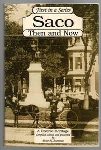 Saco, Then and Now: A Diverse Heritage (First in Series)