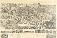 Perspective Map of the City of Helena, Mont. Capitol of State, County Seat of Lewis and Clarke Co