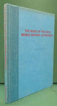 image of The Book of the Sixth World Fantasy Convention