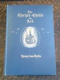 The Christ-Child in Art A Study of Interpretation