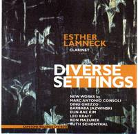 image of Esther Lamneck, Clarinet - Diverse Settings [COMPACT DISC]