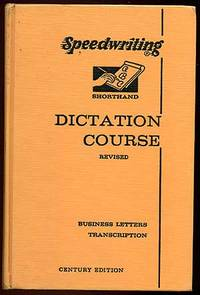 New York: Speedwriting Publishing Comp, 1961. Hardcover. Very Good. Revised edition. Several ink not...