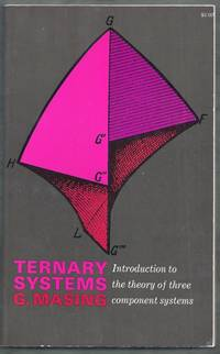 Ternary Systems. Introduction to the theory of three component systems