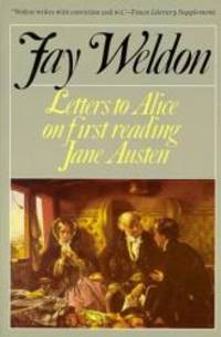 Letters to Alice (Weldon, Fay) by Fay Weldon - 1993-07-07 - from Books Express and Biblio.com