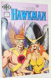 The DC Comics Index to Hawkman No.1, November 1986 by Mike Tiefenbacher - Paperback - 1986 - from Nigel Smith Books (SKU: 13120106-96-C3)