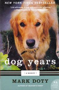 Dog Years: A Memoir by Doty, Mark - 2008-04-08