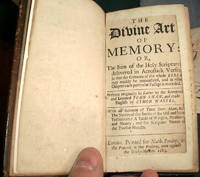 (An Alphabetical Acrostic BIBLE for children published 1683): The Divine Art of Memory. Or, The Sum of the Holy Scriptures Delivered in Acrostick Verses. So that the Contents of The Whole BIBLE may Readily be Remembered and in What Chapter Each Particular Passage is Recorded.