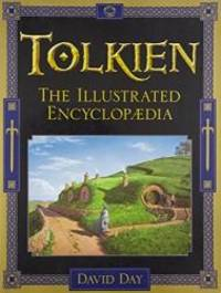 Tolkien : The Illustrated Encyclopaedia by David Day - Paperback - 1996-03-01 - from Books Express (SKU: 0684839792n)