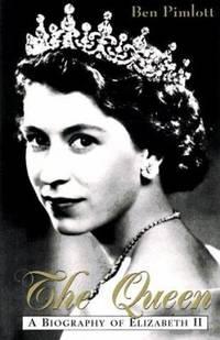 The Queen : A Biography of Elizabeth II