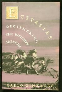 ECSTASIES; Decyphering the Witches' Sabbath / Translated by Raymond Rosenthal