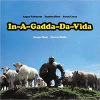 In-A-Gadda-Da-Vida. Angus Fairhurst, Damien Hirst and Sarah Lucas