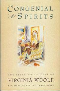 Congenial Spirits: The Selected Letters of Virginia Woolf