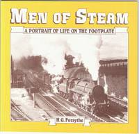 Men of Steam: a Portrait of Life on the Footplate