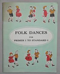 image of Folk Dances for Junior Primers, Senior Primers and Standard One