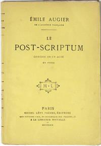 Le Post-scriptum, comédie en un acte, en prose