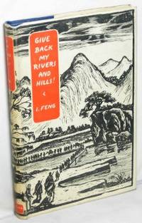 image of Give Back My Rivers and Hills