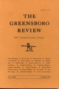 The Greensboro Review - Fall 2006, #80, 40th Anniversary Issue