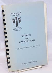 image of Hypnosis and Psychosomatics, A Collection of Reference Materials