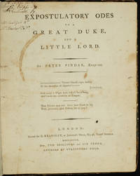 Expostulatory Odes to a Great Duke, and a Little Lord