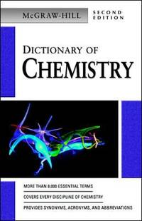 Dictionary of Chemistry by McGraw-Hill - Paperback - 2003 - from ThriftBooks (SKU: G0071410465I3N00)