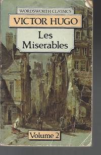 Les Miserables Volume Two (Wordsworth Classics)