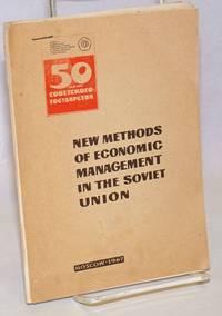 New Methods of Economic Management in the Soviet Union