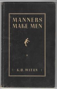 MANNERS MAKE MEN