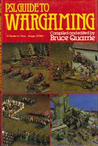 PSL Guide to Wargaming : FIRST Edition