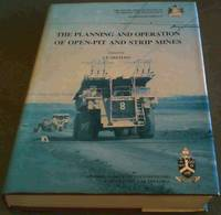 image of The Planning and Operation of Open-Pit and Strip Mines: Proceedings of an international conference . 1984 (Symposium series)