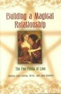 BUILDING A MAGICAL RELATIONSHIP The Five Points of Love by  Jane  Cynthia Jane & Raeburn - Paperback - First Edition - 2002 - from Ravenswood Books and Biblio.co.uk