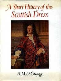 A Short History of the Scottish Dress