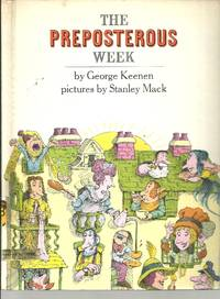 The Preposterous Week by  George Keenen - First Edition - 1/1/1971 - from BayShore Books LLC and Biblio.com