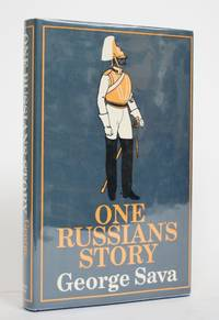 One Russian's Story by  George Sava - 1st Edition - 1970 - from Minotavros Books (SKU: 004404)