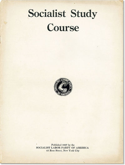 New York: Socialist Labor Party of America, 1937. First Edition. Quarto (29cm.); staplebound self-wr...