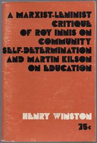A Marxist-Leninist Critique of Roy Innis on Community Self-determination and Martin Kilson on Education