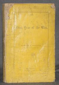 image of Confederate Imprint] THE FIRST YEAR OF THE WAR