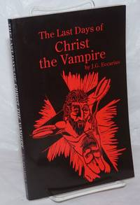 image of The Last Days of Christ the Vampire