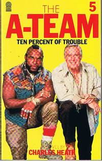 A-TEAM [THE] - NO.5 - TEN PERCENT OF TROUBLE