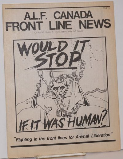 Toronto: Animal Liberation Front Support Group, 1986. Newspaper. 11p., tabloid newspaper, paper brow...